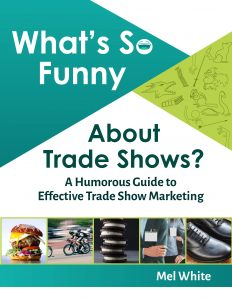 What's So Funny About Trade Shows Book
